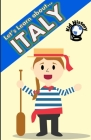 Let's Learn About Italy: Kid History: Making learning fun! Cover Image