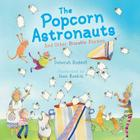 The Popcorn Astronauts: And Other Biteable Rhymes Cover Image