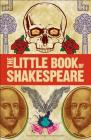Big Ideas: The Little Book of Shakespeare Cover Image