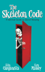 The Skeleton Code: A Satirical Guide to Secret Keeping Cover Image