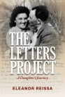 The Letters Project: A Daughter's Journey Cover Image