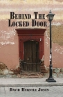 Behind the Locked Door Cover Image