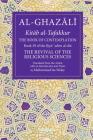 The Book of Contemplation: Book 39 of the Ihya' 'ulum al-din (The Fons Vitae Al-Ghazali Series #39) Cover Image