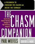 The Chasm Companion: A Fieldbook to Crossing the Chasm and Inside the Tornado Cover Image