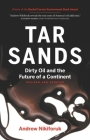 Tar Sands: Dirty Oil and the Future of a Continent Cover Image