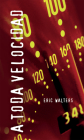 A Toda Velocidad: (overdrive) (Orca Soundings (Spanish)) Cover Image