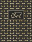 Client Tracking Book: Vintage Black & Gold Client Profile: Hairstylist Client Data Organizer Log Book with A - Z Alphabetical Tabs Personal Cover Image