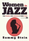Women in Jazz: The Women, The Legends & Their Fight Cover Image