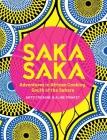 Saka Saka: South of the Sahara – Adventures in African Cooking Cover Image