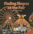 Finding Shapes at the Fair: Identify and Describe Shapes (Infomax Common Core Math Readers: Level B) Cover Image