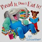 Read It, Don't Eat It! Cover Image