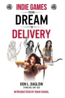 Indie Games: From Dream to Delivery Cover Image