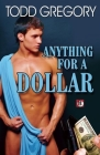 Anything for a Dollar Cover Image