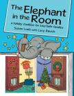 The Elephant in the Room: a holiday tradition for interfaith families Cover Image