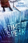 A Time to Speak (Book Two) (Out of Time #2) Cover Image