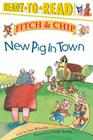 New Pig in Town (Fitch & Chip #1) Cover Image