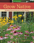 Grow Native: Bringing Natural Beauty to Your Garden Cover Image