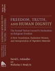 Freedom, Truth, and Human Dignity: The Second Vatican Council's Declaration on Religious Freedom (Humanum Imprint) Cover Image