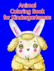 Animal Coloring Book for Kindergarteners: Super Cute Kawaii Coloring Pages for Teens Cover Image