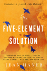 The Five-Element Solution: Discover the Spiritual Side of Chinese Medicine to Release Stress, Clear Anxiety, and Reclaim Your Life Cover Image