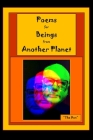 Poems for Beings from Another Planet Cover Image