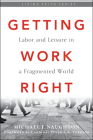 Getting Work Right: Labor and Leisure in a Fragmented World Cover Image