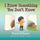 I Know Something You Don't Know Cover Image