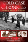 Cold Case Chronicles: Mysteries, Murders & the Missing Cover Image