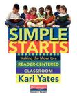 Simple Starts: Making the Move to a Reader-Centered Classroom Cover Image
