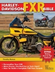 Harley-Davidson Fxr Bible: History, How-To Customize, Gallery Cover Image