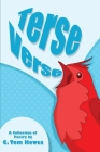 Terse Verse: A Collection of Poetry by C. Tom Howes Cover Image