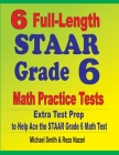 6 Full-Length STAAR Grade 6 Math Practice Tests: Extra Test Prep to Help Ace the STAAR Grade 6 Math Test Cover Image