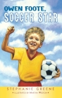 Owen Foote, Soccer Star Cover Image