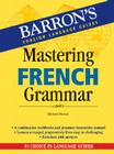 Mastering French Grammar (Barron's Grammar) Cover Image