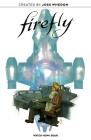Firefly Original Graphic Novel: Watch How I Soar Cover Image