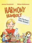 Harmony Humbolt: The Perfect Pets Queen Cover Image