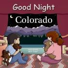Good Night Colorado (Good Night Our World) Cover Image