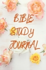 Bible Study Journal: A Simple Guide To Journaling Scripture - A Creative Christian Workbook- Bible Study Journal for Women Cover Image