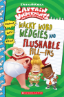 Wacky Word Wedgies and Flushable Fill-Ins Cover Image