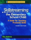 Skillstreaming the Elementary School Child: A Guide for Teaching Prosocial Skills (with CD) Cover Image