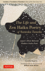 The Life and Zen Haiku Poetry of Santoka Taneda: Japan's Beloved Modern Haiku Poet: Includes a Translation of Santoka's Diary of the One-Grass Hut Cover Image