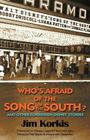 Who's Afraid of the Song of the South? and Other Forbidden Disney Stories Cover Image