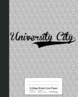 College Ruled Line Paper: UNIVERSITY CITY Notebook Cover Image