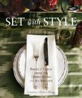 Set with Style: Perfect Tables from the Dining Room to the Kitchen Cover Image