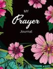 My Prayer Journal: Journal Bible Large Print with Bible Verse Coloring Pages Cover Image