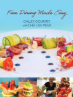 Fine Dining Made Easy: Galley Gourmet with Chef Lisa Mead Cover Image