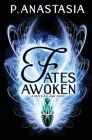 Fates Awoken (Fates Aflame, Book 2) Cover Image
