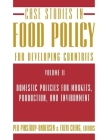 Case Studies in Food Policy for Developing Countries: Domestic Policies for Markets, Production, and Environment Cover Image