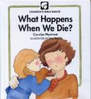 What Happens When We Die? (Childrens Bible Basics) Cover Image