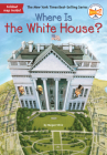 Where Is the White House? (Where Is?) Cover Image